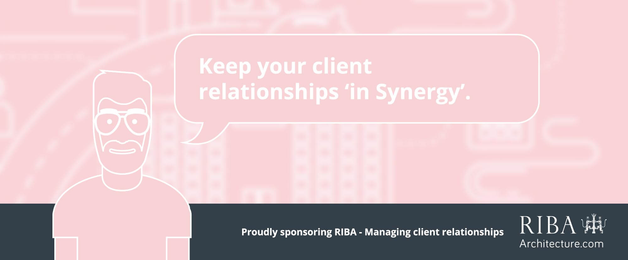 RIBA - managing client relationships